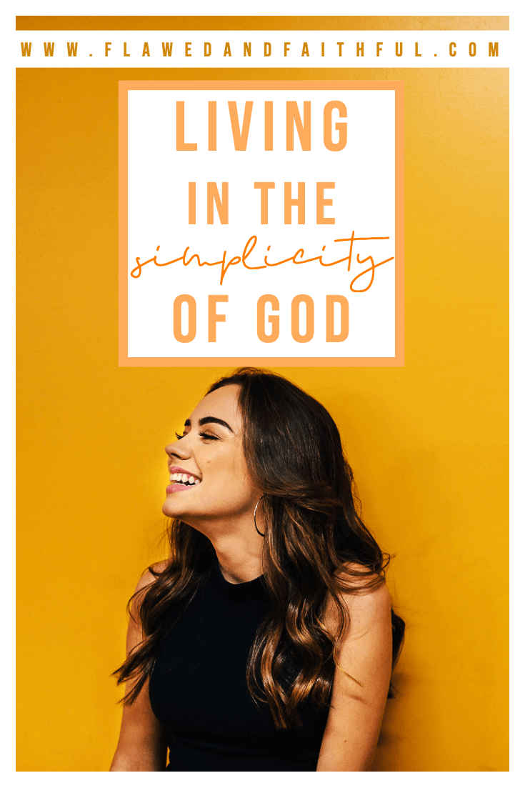 Flawed and Faithful Blog -- living in the simplicity of God